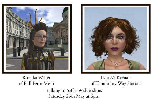 Rusalka Writer of Full Perm Mesh and Lyta McKeenan of Tranquility Way Station