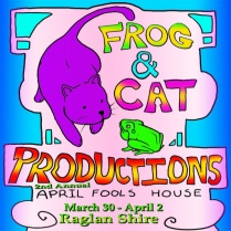 Frog-n-Cat Productions present the House of Fun