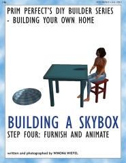 Prim Perfect: Issue 48 - July 2013 - Building a skybox - Part 4!