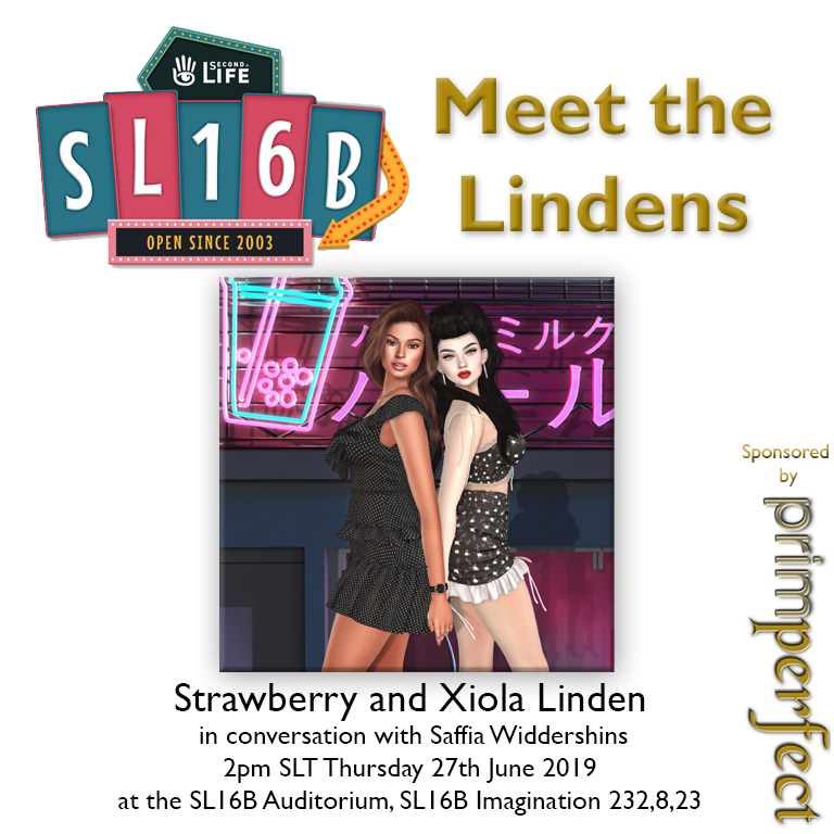 Talks at SL16B: Meet the Lindens: Strawberry and Xiola